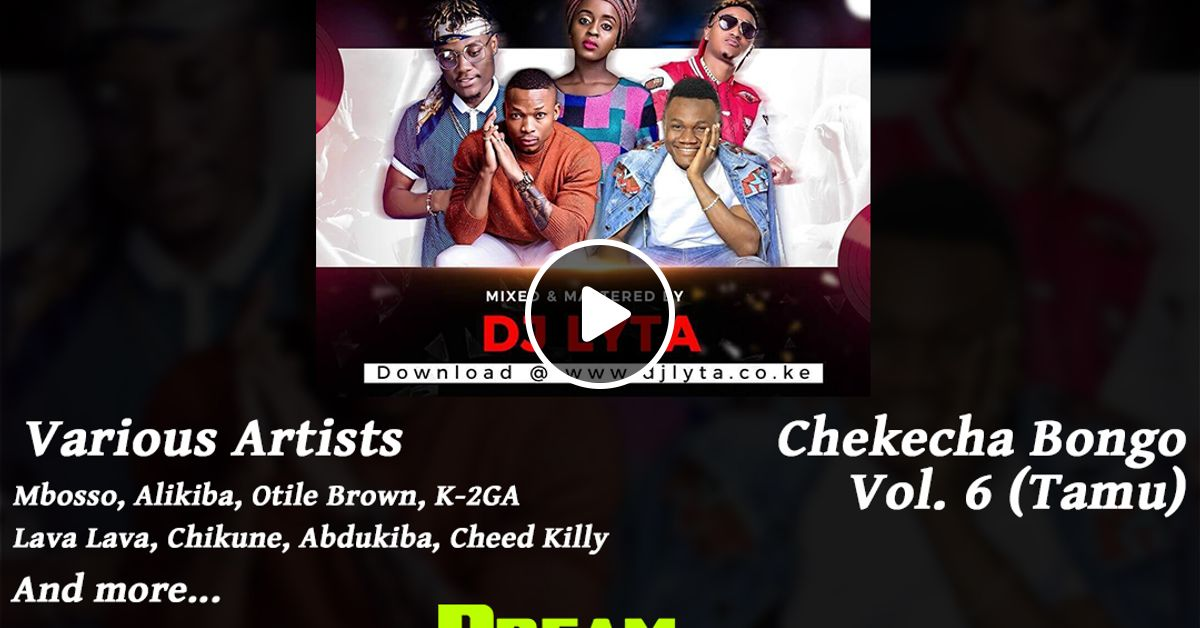 DJ Lyta - Chekecha Bongo Vol  6 (Tamu) by Dream-Sound Media