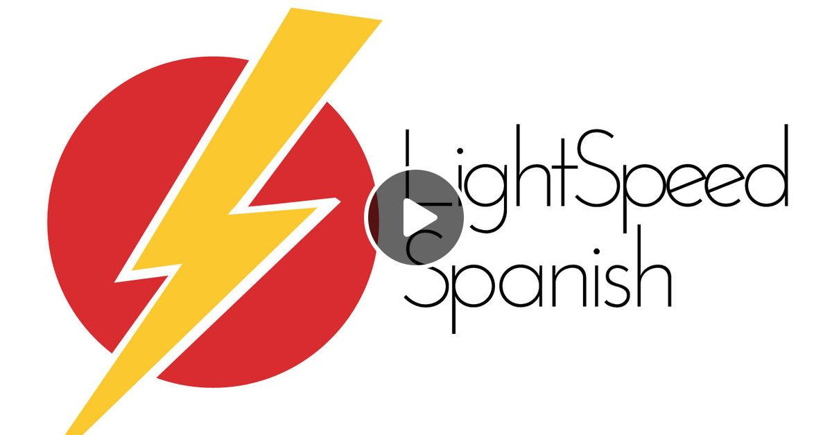 38 Beginners Lo In Spanish And Lo Importante By Beginners Lightspeed Spanish Mixcloud