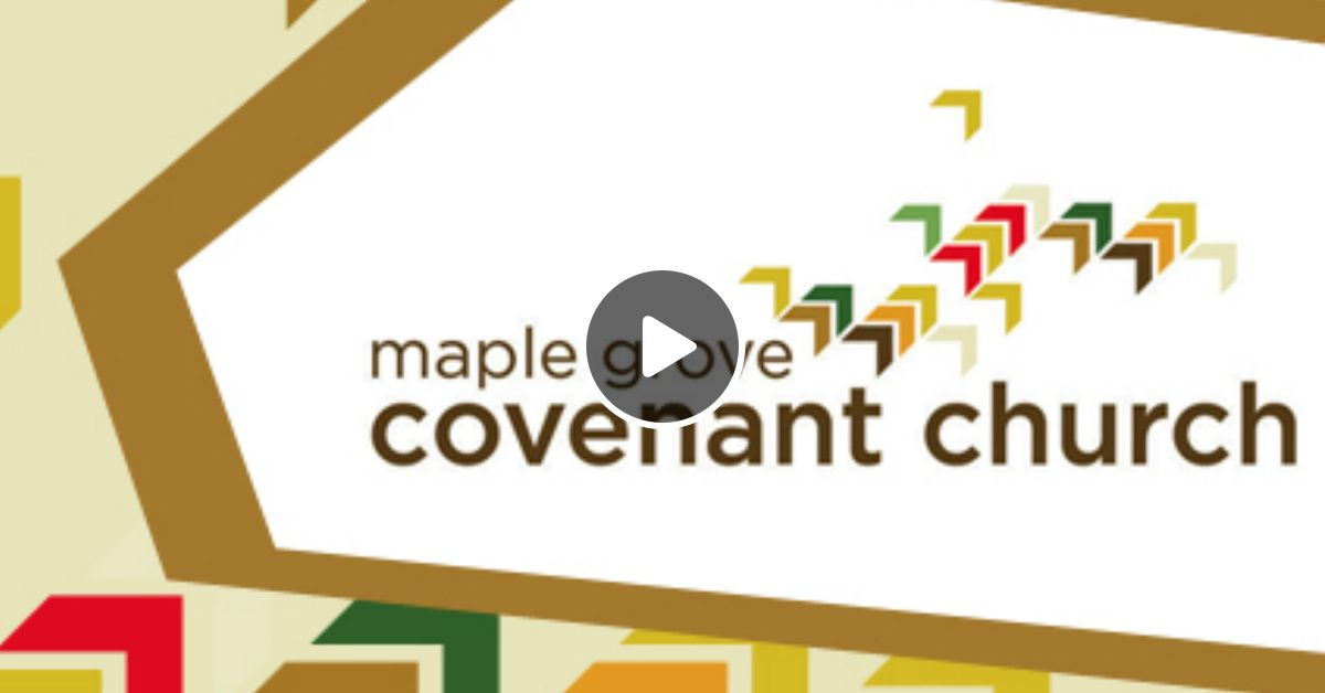 maple grove covenant church