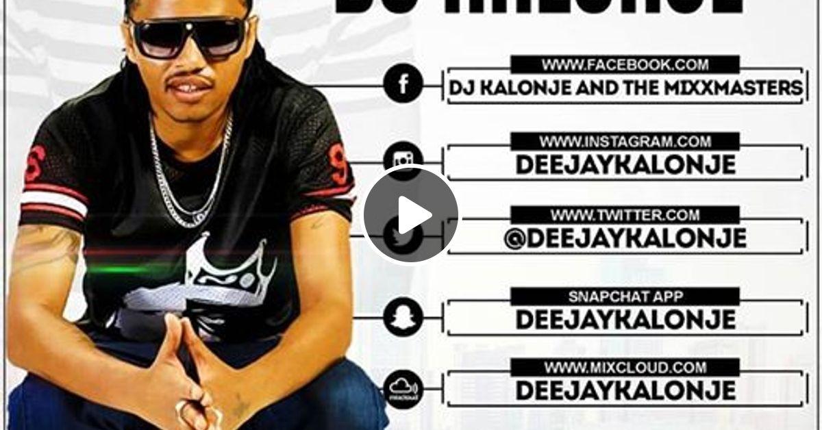 Dj Kalonje Legendary Mini Mixx vol 4 - 2018 by deejaykalonje