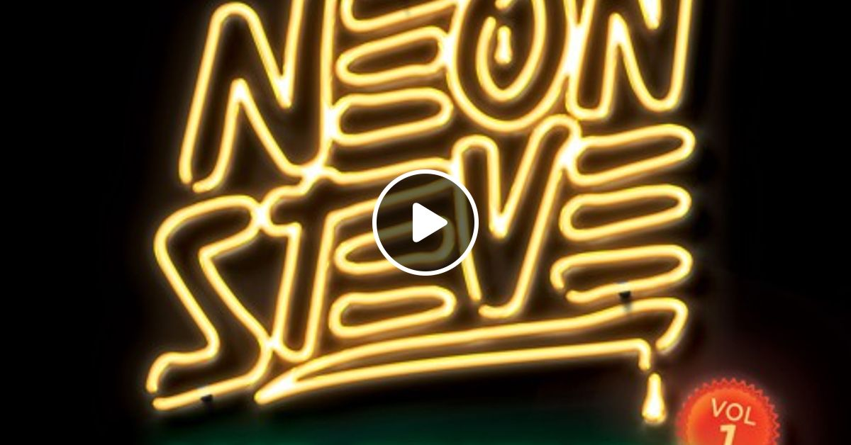 Neon friends vol 1 mixtape house music by neon steve for House music mixtapes