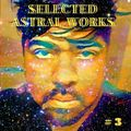 EXE // Selected Astral Works 3