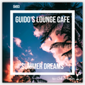 Guido's Lounge Cafe Broadcast 0493 Summer Dreams (20210813)