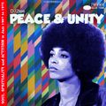 Peace & Unity - Soul, Spirituality and Activism in Jazz 1967 to 1975