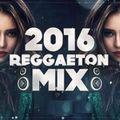 Reggeaton 2016 Mix