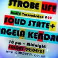 Strobe LIfe Radio Transmission #29 (Guest: Angela Kendall) on Gumbo FM 9 April 2021