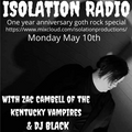 Isolation Radio 1 year anniversary special (with DJ Zac Cambell Of the kentucky Vampires 2021)