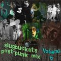slugbucket's Post-Punk Mix Volume 5