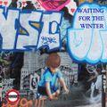 Underground Mixtape - Vol II - Waiting For The Winter
