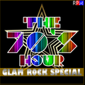 THE 70'S HOUR : 11 - GLAM ROCK SPECIAL