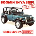 Boomin' In Ya Jeep - 90's Hip Hop Head-Nodders! Mixed Live by Rob Pursey