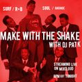 Make with the Shake : July 16, 2020