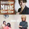 Americana Music Radio Show 62