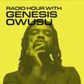 Radio Hour with Genesis Owusu