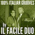 100% FURTHER ITALIAN GROOVES by IL FACILE DUO (aka Robert Passera & Vanni Parmigiani)