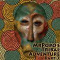 MrPopo's Tribal Adventure Part 3