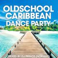 Oldschool Caribbean Dance Party
