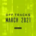 OffTracks Music Marathon (March 2021)