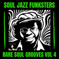 Soul Jazz Funksters - Rare Soul Grooves Vol 4 - Special Extended mix