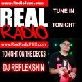Real Radio PHX Exclusive mix Feat. DJ Refleckshin