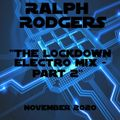 Ralph Rodgers Electro House Lockdown Mix Part 2 - October 2020