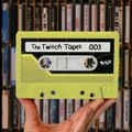 The Twitch Tapes 03: Eatmepoptart 26 June 2020