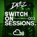 Switch On Sessions by Dacruz #003