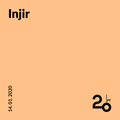 Injir @ 20ft Radio - 14/01/2020