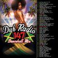 Dub Radio 147 Featuring DJ Mike Stoan (Dancehall & Reggae Mix) FULL MIX 2018