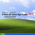 It Was 20 Years Ago Today: 2001 - Volume One