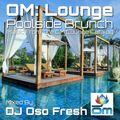 OM Lounge Poolside Brunch (Music From The OM Lounge Catalog)
