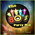 The 80's Party Mix ~ DJ Chrissy & DJ Den Imasa