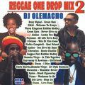 DJ OLEMACHO - REGGAE ONE DROP MIX 2 2019