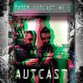TOTEM PODCAST 05 - AUTCAST