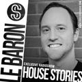 Dj Le Baron - House Stories EP.01   Exclusive Radio show   Paris