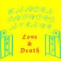GARDEN CROWDED AVENUE II • Love & Death