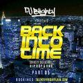 #BackIntoTime Part.06 // Strictly Old School Hip Hop & R&B // Instagram: djblighty