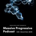 Massive Progressive Podcast #30 | December 2019 | Enrico Su in the Mix