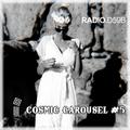 Cosmic Carousel #5 on RADIO.D59B