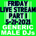 (Mostly) 80s & New Wave Happy Hour (Part 1) - Generic Male DJs - 5-21-2021