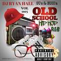 90's & 2000's Old School Hip Hop // R&B Vol 005  //  Instagram: @dj_ryanhall