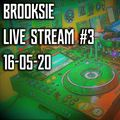 Brooksie - Live Stream #3 - Acid Techno - 16th May 2020