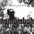 Rafael Moraes presents The Nomumbah Radio Show #10
