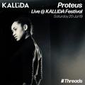 Proteus @ Kallida Festival - 20-Jul-19
