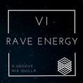 RAVE ENERGY VI - EDM Mixtape 2021 ft. DJ Xgroove