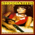 Shoogatits! OST = Grindhouse Blaxploitation B-movie Soundtrack. A Kaleidoscope audio trip. X