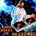 Thou Shalt Be On The One #1 (70's & 80's funky gospel)