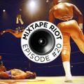 Mixtape Riot #020