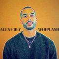 Alex Coly - Whiplash (Tape #4)