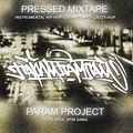 Pressed Mixtape